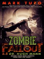 Zombie Fallout 3.5 ~ Dr. Hugh Mann