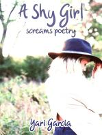 A Shy Girl Screams Poetry