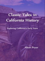 Classic Tales in California History