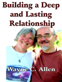 Building a Deep and Lasting Relationship