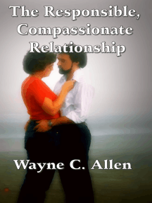 The Responsible, Compassionate Relationship