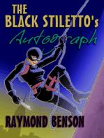 The Black Stiletto's Autograph