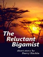 The Reluctant Bigamist