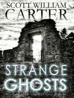 Strange Ghosts