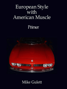 European Style with American Muscle
