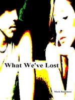 What We've Lost