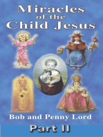 Miracles of the Child Jesus Part II