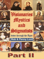 Visionaries Mystics and Stigmatists Part II