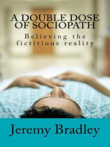 A Double Dose of Sociopath
