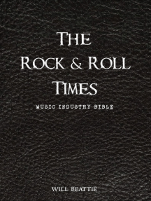 The Rock and Roll Times: Music Industry Bible