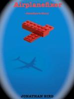 Airplanefixer: Jonathan's Story