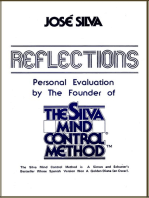 Reflections, Personal Evaluation by the Founder of the Silva Method