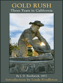 Gold Rush: Three Years in California