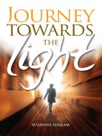 Journey Towards the Light