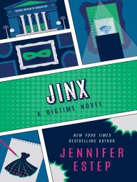 Jinx (Bigtime superhero series #3)