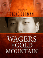 Wagers of Gold Mountain