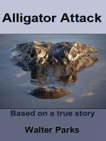 Alligator Attack!