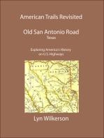 American Trails Revisited-Texas' Old San Antonio Road