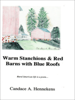Warm Stanchions and Red Barns With Blue Roofs