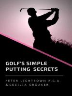 Golf's Simple Putting Secrets