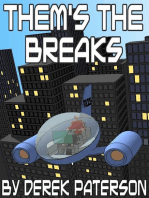 Them's The Breaks
