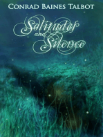 Solitudes and Silence