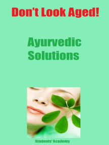 Don't Look Aged-Ayurvedic Solutions