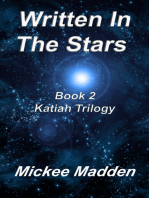 Written In The Stars Book 2 of Katiah Trilogy