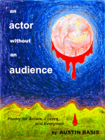 An Actor Without An Audience