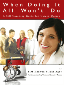 When Doing It All Won't Do: A Self-Coaching Guide for Career Women