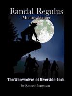 The Werewolves of Riverside Park