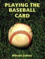 Playing the Baseball Card