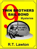 9 Twin Brothers Bail Bond Mysteries