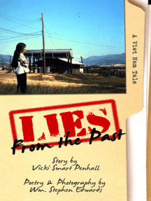 Lies From The Past: A Viet Nam Tale