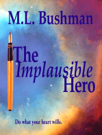 The Implausible Hero