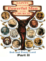 Saints and Other Powerful Men in the Church Part II