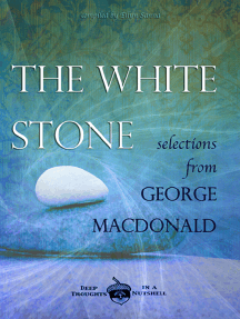 The White Stone: Selections from George MacDonald