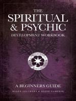 The Spiritual & Psychic Development Workbook