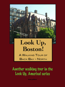 A Walking Tour of Boston Back Bay, North of Commonwealth