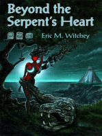 Beyond the Serpent's Heart
