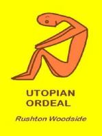 Utopian Ordeal