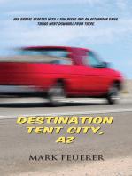 Destination Tent City, AZ