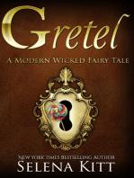 A Modern Wicked Fairy Tale