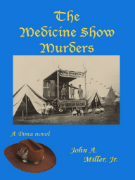 The Medicine Show Murders