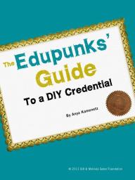 The Edupunks' Guide to a DIY Credential