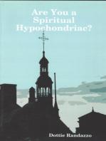 Are You a Spiritual Hypochondriac?