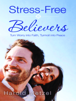 Stress-Free Believers
