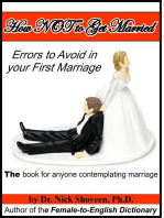 How NOT to Get Married