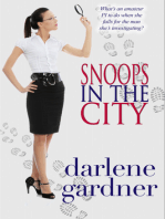 Snoops in the City (A Romantic Comedy)