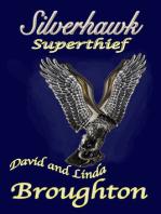 Silverhawk, Superthief